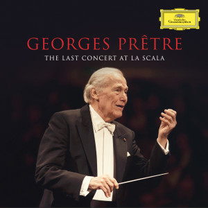 Album Georges Prêtre - The Last Concert At La Scala from Georges Pretre
