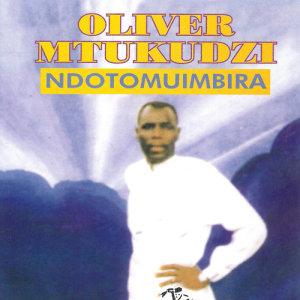 Album Ndotomuimbira from Oliver 'Tuku' Mtukudzi