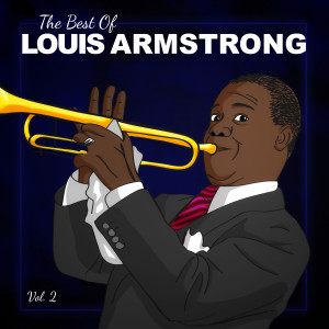 Album The Best of Louis Armstrong, Vol. 2 from Louis Armstrong