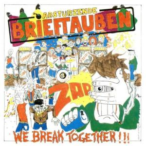 Album We Break Together from Abstürzende Brieftauben