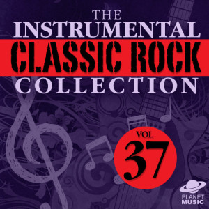 The Hit Co.的專輯The Instrumental Classic Rock Collection, Vol. 37