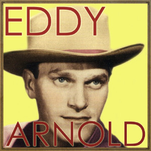 Eddy Arnold的專輯The Prisioner's Song, Eddy Arnold