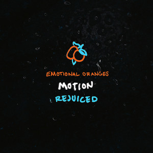 Listen to Motion song with lyrics from Emotional Oranges