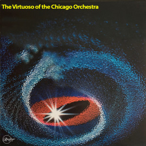 Album The Virtuoso Sound of the Chicago Symphony Orchestra from Jean Martinon