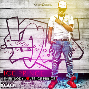 Album Everybody Loves Ice Prince from Ice Prince