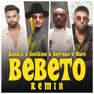Album Bebeto (Remix) from Kendji Girac