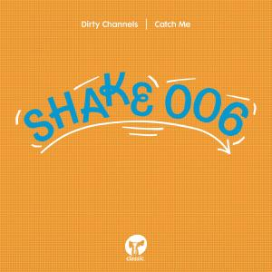 Album Catch Me from Dirty Channels