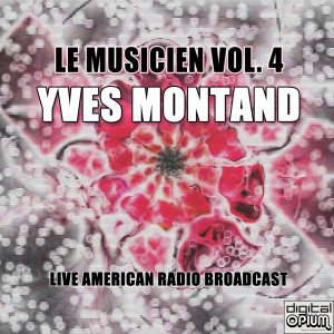 Yves Montand的專輯Le Musicien Vol. 4
