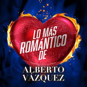 Album Lo Más Romántico De from Alberto Vazquez