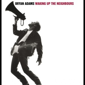Waking Up The Neighbours 1991 Bryan Adams