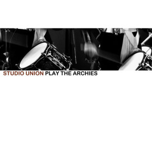 Album Play the Archies from Studio Union