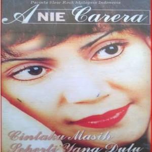 Cintaku Masih Seperti Yang Dulu dari Anie Carera