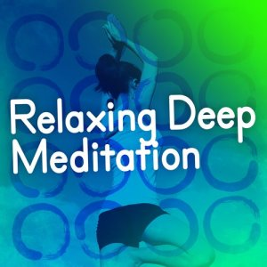Album Relaxing Deep Meditation from Calm Meditation