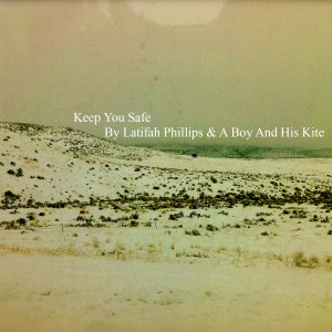 Album Keep You Safe from A Boy and His Kite