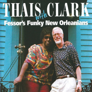 Fessor's Funky New Orleanians的專輯Funky New Orleans (feat. Thais Clark)