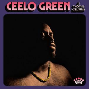 อัลบัม CeeLo Green Is Thomas Callaway ศิลปิน Cee Lo Green
