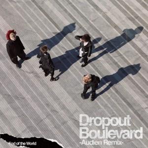 Album Dropout Boulevard (Audien Remix) from Audien