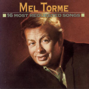 Mel Tormé的專輯16 Most Requested Songs
