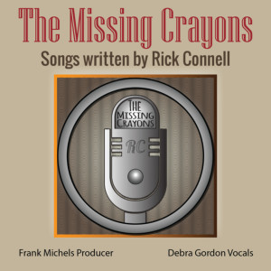 Album The Missing Crayons Songs Written by Rick Connell from The Missing Crayons