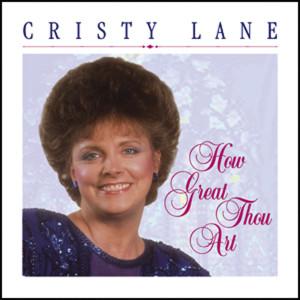 How Great Thou Art 2010 Cristy Lane