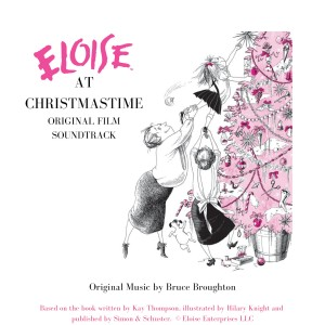 Album Eloise at Christmastime - Original Soundtrack from Bruce Broughton