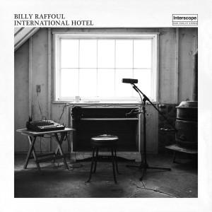 Album International Hotel from Billy Raffoul