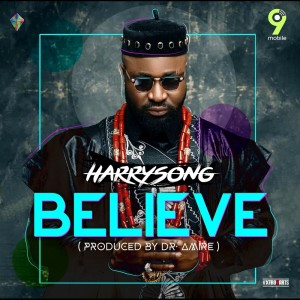 Listen to Believe song with lyrics from Harrysong