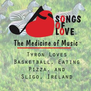 Album Tyron Loves Basketball, Eating Pizza, and Sligo, Ireland from J. Beltzer