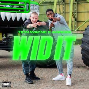 Album Wid It (Explicit) from Tion Wayne