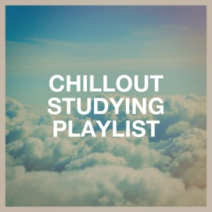 Album Chillout Studying Playlist from Groove Chill Out Players