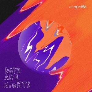 อัลบัม Days Are Nights ศิลปิน mindfreakkk