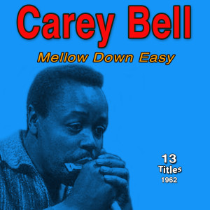 Album Mellow Down Easy from Carey Bell