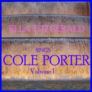 Ella Fitzgerald的專輯Sings Cole Porter - Vol 1