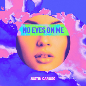 Justin Caruso的專輯No Eyes On Me