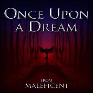 """收聽Hollywood Movie Theme Orchestra的Once Upon a Dream (From """"Maleficent"""") [Instrumental Version]歌詞歌曲"""