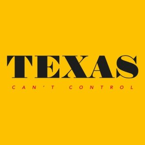 Album Can't Control (Edit) from Texas