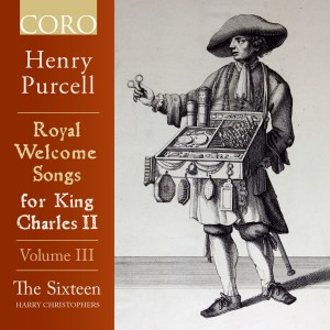 Harry Christophers的專輯Royal Welcome Songs for King Charles II Volume III
