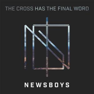 Album The Cross Has the Final Word (feat. Peter Furler) from Peter Furler