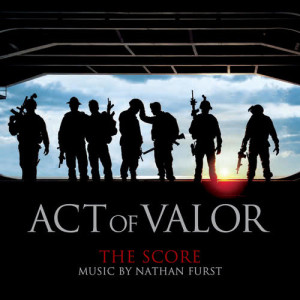 Album Act Of Valor (The Score) from Nathan Furst
