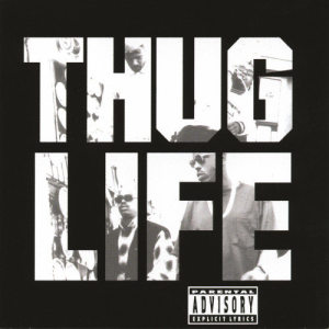 Thug Life的專輯Thug Life: Volume 1