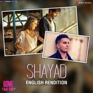 Album Shayad (English Rendition) from Pritam