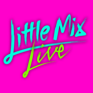 Listen to Secret Love Song (Get Weird Tour Live from The SSE Arena, Wembley) song with lyrics from Little Mix