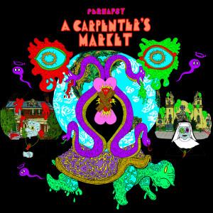 Perhapsy的專輯A Carpenter's Market (Explicit)