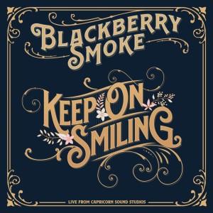 Album Keep On Smiling from Blackberry Smoke