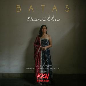 "Album Batas (From ""KKN Di Desa Penari') from Danilla"