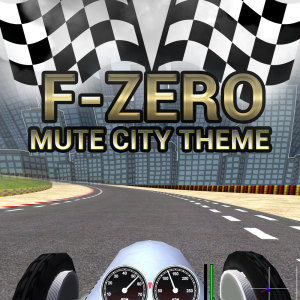 Album F-Zero (Mute City Theme) from Game Sounds Unlimited