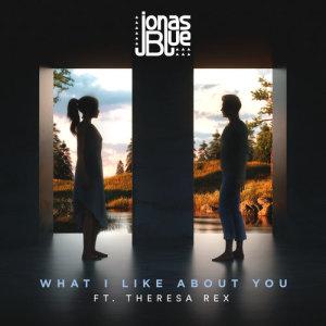 What I Like About You dari Jonas Blue