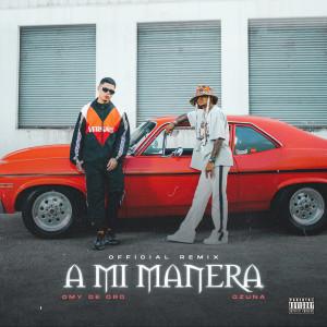 Album A Mi Manera (Remix) (Explicit) from Ozuna