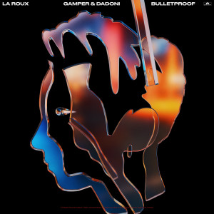 Album Bulletproof from Gamper & Dadoni