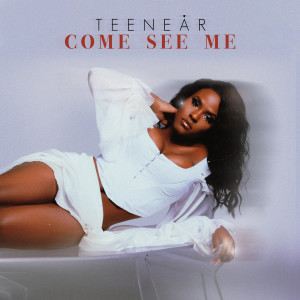 Album Come See Me from Teenear